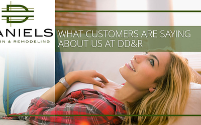 What Customers Are Saying About Us At DD&R