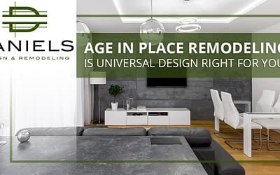 Age In Place Remodeling: Is Universal Design Right For You?